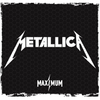 Maximum METALLICA